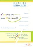 MRIE - Dossier ressources 2005 - Connaître avec pour agir ensemble.