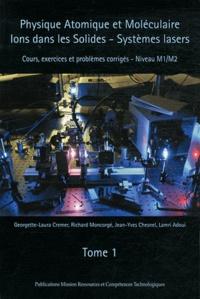 Physique atomique et moléculaire.Ions dans les solides - Tome 1.pdf
