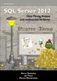 MS SQL Server 2012 (4) - Data Mining, Analyse und multivariate Verfahren.