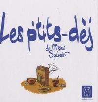 Msieu Sylvain - Les ptits dèj.