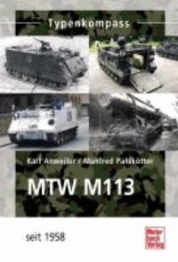 MTW  M-113 - Seit 1962.