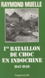 Muelle - 1er bataillon de choc en Indochine - 1947-1948.