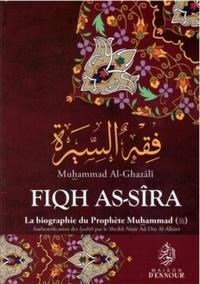 Fiqh As-sîra- La biographie du Prophète Muhammad - Muhammad Al-Ghazali |