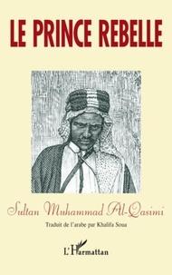 Muhammad Al-Qasimi - Le prince rebelle.
