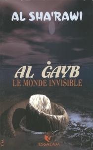 Muhammad Al-sha'rawi - Al-Gayb. Le monde invisible.