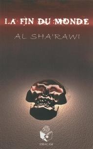 Muhammad Al-sha'rawi - La fin du monde.