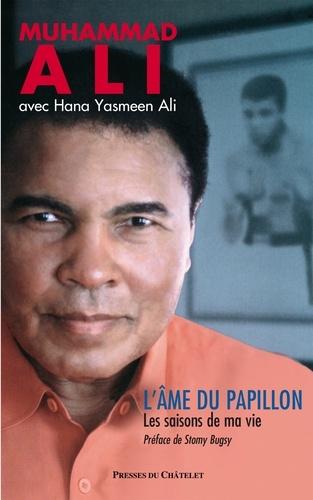 L'âme du papillon - Muhammad Ali - Format ePub - 9782845927773 - 10,99 €