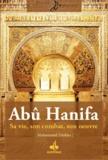 Muhammad Diakho - Abû Hanîfa - Sa vie, son combat, son oeuvre.