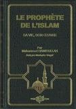 Muhammad Hamidullah - Le prophète de l'islam - Sa vie, son oeuvre.