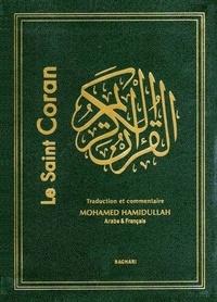 Muhammad Hamidullah - Le Sain Coran Bilingue version poche - Traduction intégrale accompagnée de  Commentaires.