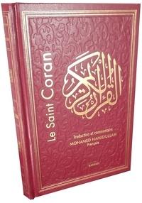 Muhammad Hamidullah - Le Sain Coran - Traduction et Commentaire en langue française.
