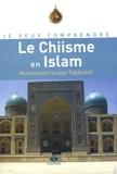 Muhammad Husayn Tabâtabâ'î - Le Chiisme en Islam.