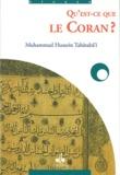 Muhammad Husayn Tabâtabâ'î - Qu'est-ce que le Coran ?.