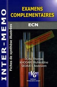 Muhieddine Khodari et Abdeslem Sedrati - Examens complémentaires.