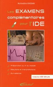 Muhieddine Khodari - Les examens complémentaires pour l'IDE.