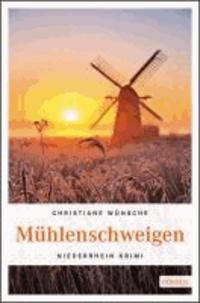 Mühlenschweigen - Niederrhein Krimi.