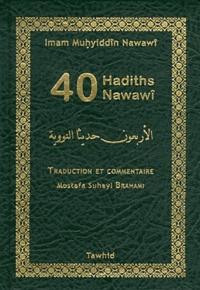 Muhyiddin Nawawî - Les 40 hadiths nawawi (poche luxe).