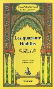 Muhyiddine Al-Nawawi - Les quarante Hadiths.