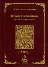 Muhyiddine Al-Nawawi - Riyad Es-Salihine - Les jardins de la vertu.