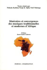 Mukala Kadima-Nzuji et Alpha Noël Malonga - Itinéraires et convergences des musiques traditionnelles et modernes d'Afrique.
