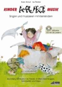 MUKI - Das Kinder- und Familienbuch (inkl. CD) - Singen und musizieren mit Kleinkindern.