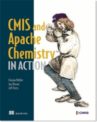 Muller Florian et Jay Brown - CMIS and Apache Chemistry in Action.