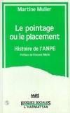 Muller - Le pointage ou le placement - Histoire de l'ANPE.