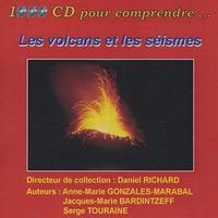Anne-Marie Gonzales-Marabal et Jacques-Marie Bardintzeff - Les volcans et les séismes - CD ROM.