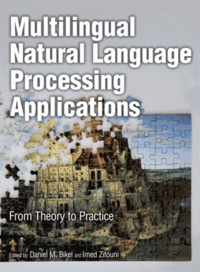 Multilingual Natural Language Processing Applications - From Theory to Practice.