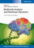 Multiscale Analysis and Nonlinear Dynamics - From Genes to the Brain.