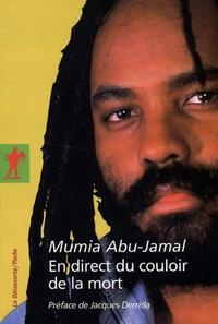 Mumia Abu-Jamal - En direct du couloir de la mort.