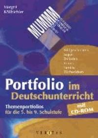 MUMM - Portfolio im Deutschunterricht. Mit CD-ROM - Themenportfolios für die 5. bis 9. Schulstufe.