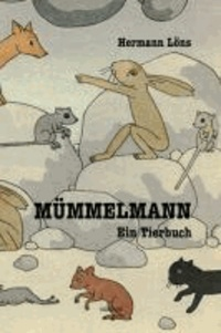 Mümmelmann - Ein Tierbuch.