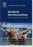 Mündliche Abschlussprüfung - in der Gesundheits- und Krankenpflege.