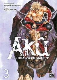 Muneyuki Kaneshiro et Akeji Fujimura - Akû, le chasseur maudit Tome 3 : .