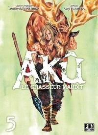 Muneyuki Kaneshiro et Akeji Fujimura - Akû, le chasseur maudit Tome 5 : .