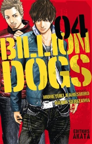 Billion Dogs Tome 4