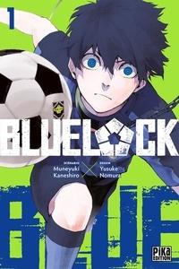 Muneyuki Kaneshiro et Yusuke Nomura - Blue Lock Tome 1 : .