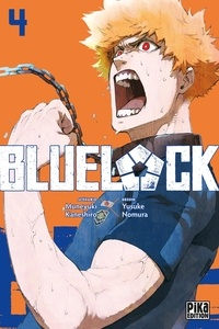 Muneyuki Kaneshiro et Yusuke Nomura - Blue Lock Tome 4 : .