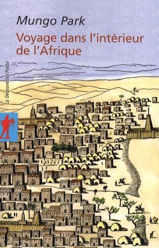 Mungo Park - Voyage dans l'intérieur de l'Afrique.