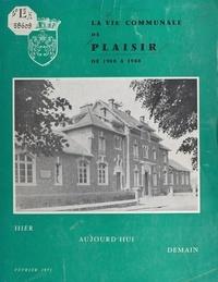 Municipalité de Plaisir - La vie communale de Plaisir - De 1900 à 1980.