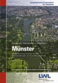 Münster - Stadtentwicklung zwischen Tradition, Herausforderungen und Zukunftsperspektiven.