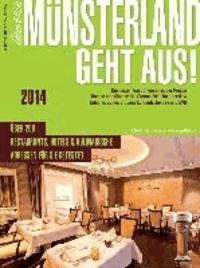 Münsterland geht aus! 2014 - Der Gastronomieführer für das Münsterland.