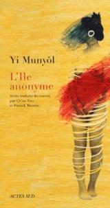 Munyol Yi - L'Ile anonyme.