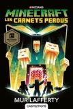 Mur Lafferty - Minecraft - Les carnets perdus  : .