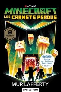 Mur Lafferty - Minecraft - Les carnets perdus.