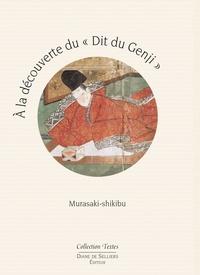 Murasaki Shikibu et Midori Sano - A la découverte du Dit du Genji.