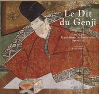 Le Dit du Genji de Murasaki Shikibu- Illustré par la peinture traditionnelle japonaise du XIIe au XVIIe siècle -  Murasaki Shikibu |