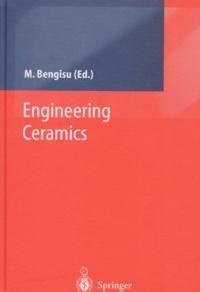 Murat Bengisu et  Collectif - Engineering Ceramics.