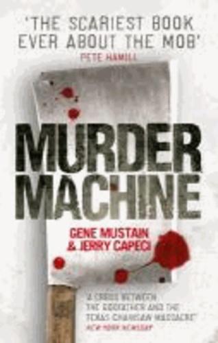 Murder Machine.